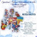 """Concursul – festival internațional de artă """"Theatrum mundi"""", la a XIII-a ediție"""