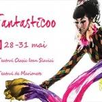 O nouă ediție a Festivalului de teatru circ Fantasticoo. PROGRAM