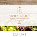 Vicii&Delicii, târg de vinuri și salon gastronomic la Expo Arad