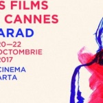 Filmele de la Cannes ajung la Arad. PROGRAM