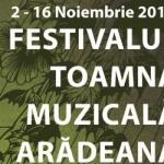 """Festivalul """"Toamna muzicală arădeană"""", ediția a VI-a. PROGRAM"""