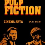 """""""Pulp fiction"""" ajunge pe marele ecran la Cinema Arta"""