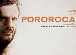 """Filmul """"Pororoca"""" va fi proiectat la cinematograful Arta"""