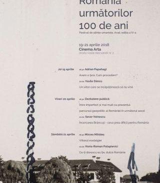 România următorilor 100 de ani. Festivalul de științe umaniste, ediția a IV-a. PROGRAM
