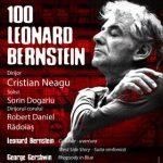 Centenarul Leonard Bernstein, la Filarmonica de Stat Arad