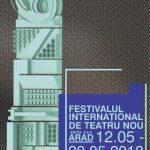 Festivalul Internațional de Teatru Nou de la Arad. PROGRAM
