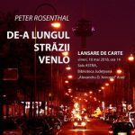 """Lansare de carte. Călătorind… """"De-a lungul străzii Venlo"""""""