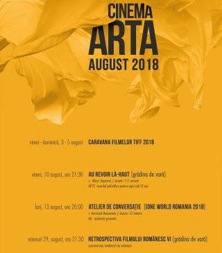 Filmele lunii august la Cinematograful Arta