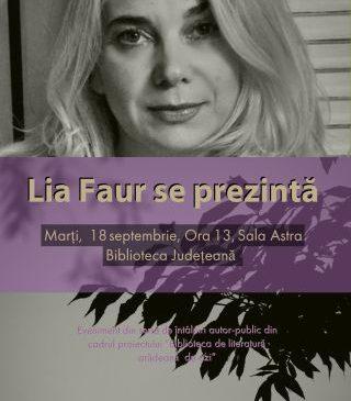 """Întâlniri autor-public la Biblioteca Județeană. """"Lia Faur se prezintă"""""""