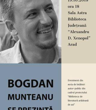 """""""Biblioteca de literatură arădeană de azi"""". Bogdan Munteanu se prezintă"""