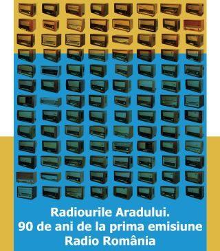 Radiourile Aradului în expoziție. 90 de ani de la prima emisie radio