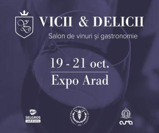 """""""Vicii&Delicii"""", la Expo Arad"""