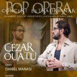 Cezar Ouatu, într-un concert extraordinar pop-opera, la Filarmonica de Stat  Arad