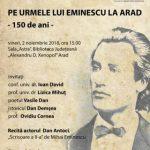 Vizita lui Eminescu la Arad, marcată la Biblioteca Județeană
