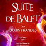 Suite de balet, la Filarmonica de Stat Arad