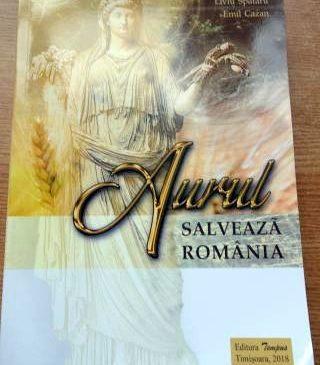 """Lansare de carte. """"Aurul salvează România"""", de Liviu Spătaru și Emil Cazan"""