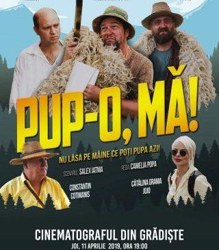 """""""Serile filmului românesc"""", la Cinematograful din Grădiște. Comedia """"Pup'o, mă!"""", pe marele ecran"""