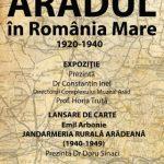 """""""Aradul în România Mare"""". Expoziție și lansare de carte, la Palatul Cultural"""