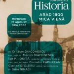 """Conferințele Historia, ediția a II-a. """"Arad 1900, mica Vienă"""""""