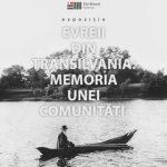 """Expoziția """"Evreii din Transilvania: Memoria unei comunități"""", la Arad"""