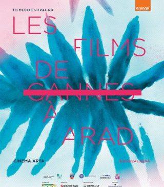 Les Films de Cannes à Arad, la cinematograful Arta. Ce filme vor fi proiectate
