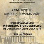 """PS Emilian Crișanul, la Conferințele """"Aradul și România Mare"""""""