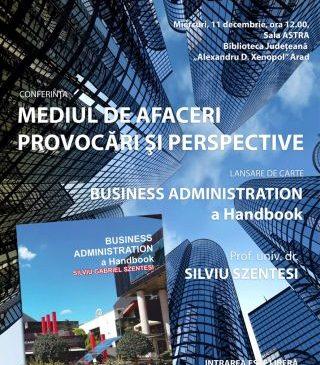 """Conferința """"Mediul de Afaceri – Provocări și Perspective"""", la Biblioteca Județeană din Arad"""
