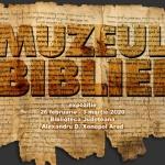 """Expoziția """"Muzeul Bibliei"""", la Biblioteca Județeană din Arad"""