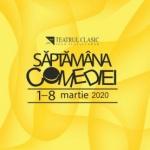 """""""Săptămâna Comediei"""", la Teatrul Clasic """"Ioan Slavici"""" Arad. PROGRAM"""