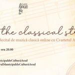 """Popping the classical strings"" – recital online cu Cvartetul Adagio"