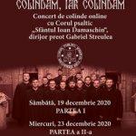 """""""Colindăm, iar colindăm"""" – concert de colinde online cu corul psaltic""""Sfântul Ioan Damaschin"""""""
